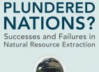 Book Review: 'Plundered Nations? Successes and Failures in Natural Resource Extraction'